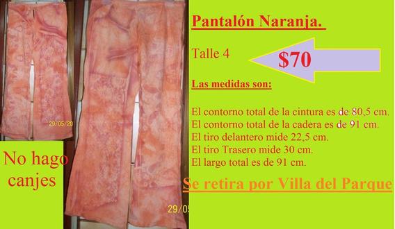 Pantalon Naranja. Talle 4