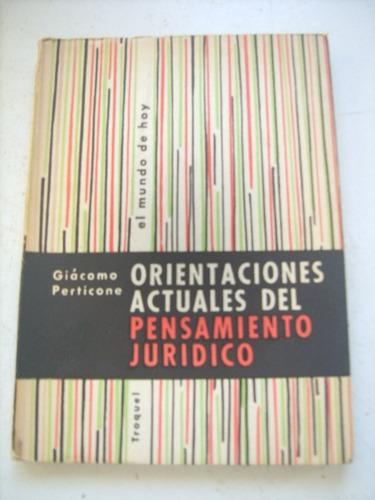 Orientación Actuales Pensamiento Jurídico Giácomo Perticone