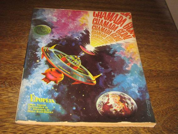Chamada Geral Epopéia Edição Especial 25 Anos Da Ebal 1969