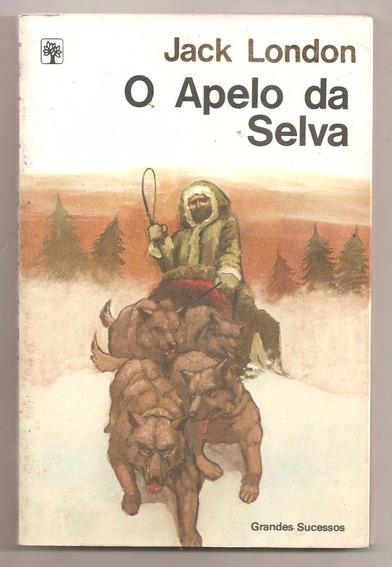 O Apelo Da Selva - Jack London