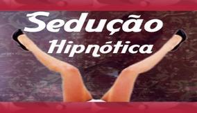 Hipnose Na Sedução (3 Dvds) Frete Grátis