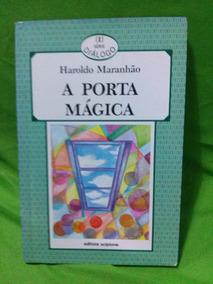 Série Diálogo - A Porta Mágica - Haroldo Maranhão