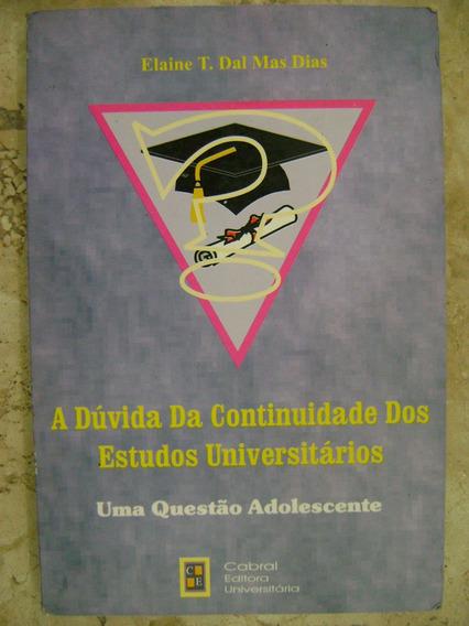 A Dúvida Da Continuidade Dos Estudos Universitários El 213