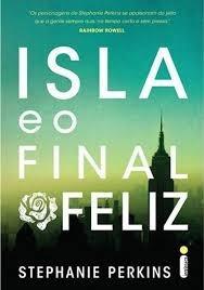 Livro: Isla E O Final Feliz - Stephanie Perkins Frete 8