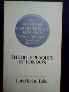 The Blue Plaques Of London - Luis Manuel Palís