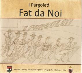 Cd De Músicas Inéditas Em Dialeto Italiano
