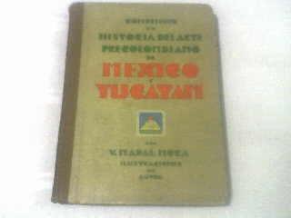 Compendio De Historia Del Arte Precolombiano De Mexico Y ...