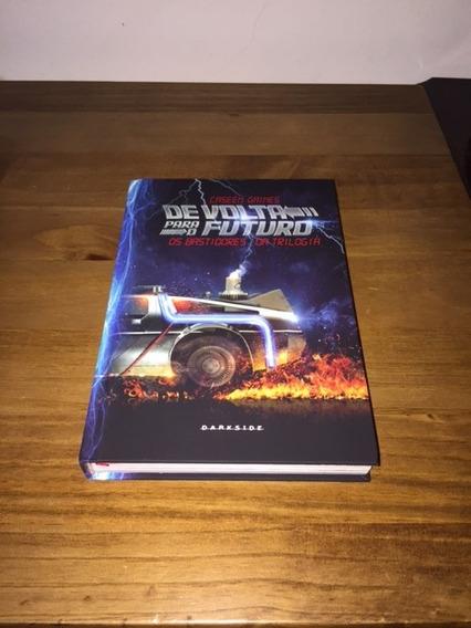 Livro De Volta Para O Futuro Os Bastidores Da Trilogia