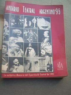 Anuario Teatral Argentino 95 X A T A Producciones