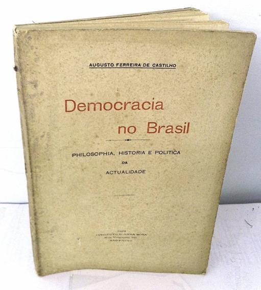 Democracia No Brasil Filosofia História E Política Castilho