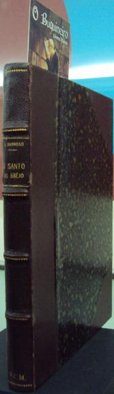 O Santo Do Brejo - Gustavo Barroso - 1ª Edição
