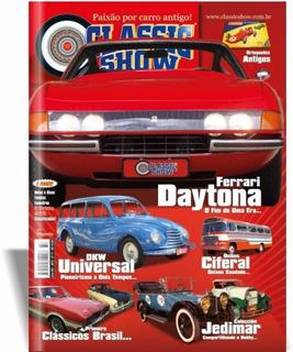 Revista Classic Show Ed. 77. Ferrari Daytona, Dkw, Ônibus