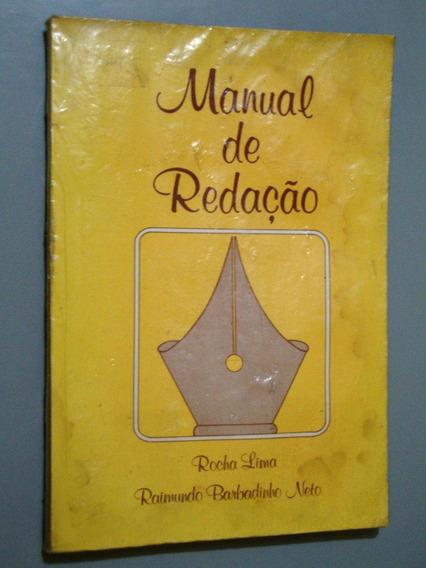 Livro De Redação - Rocha Lima E Raimundo B. Neto