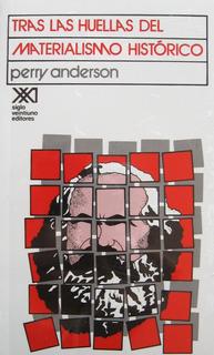 Tras Las Huellas Del Materialismo, Perry Anderson, Sxxi