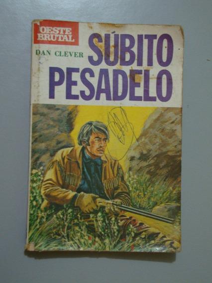 Livro Súbito Pesadelo - Dan Clever