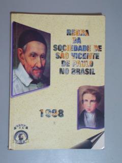 Livro Regra Da Sociedade De São Vicente De Paulo No Brasil