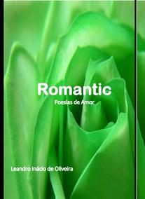 Livro Romantic Poesias De Amor