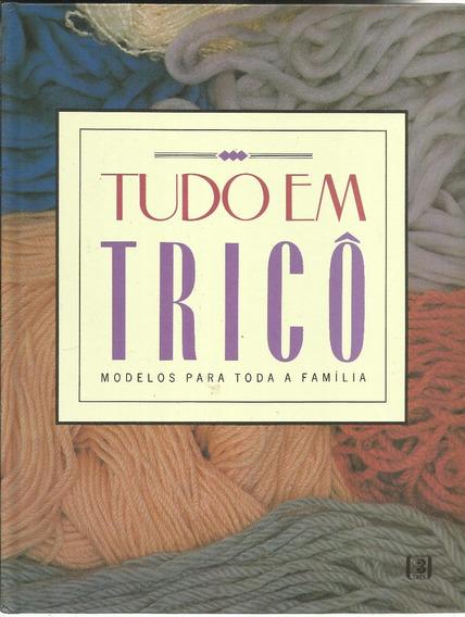 Tudo Em Tricô - 3 Volumes - Editora Três