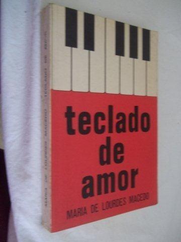 Livro - Maria De Lourdes Macedo - Teclado De Amor