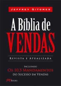 Livro A Bíblia De Vendas Inclui Os 10,5 Mandamentos Sucesso!