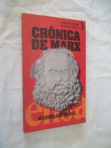 8 Livro Maximilier Rubel - Crônica De Marx Caderno Ensaio 3