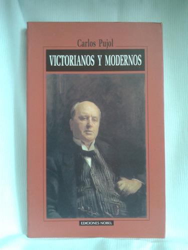 Imagen 1 de 3 de Victorianos Y Modernos Literatura Inglesa Carlos Pujol Nobel