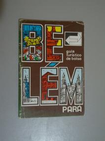 Livro Turístico De Bolso Belém Do Pará