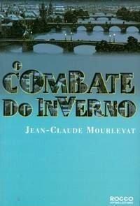 O Combate Do Inverno Jean Cla Mourlevat 2006 Infanto-juvenis