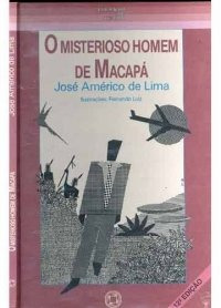 Livro: O Misterioso Homem De Macapá