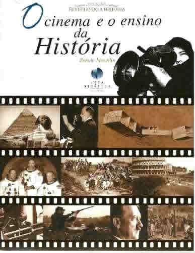 O Cinema E O Ensino Da História
