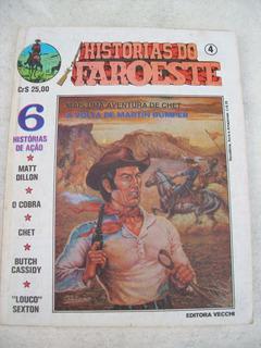 Histórias Do Faroeste Nº 4 - Chet - Ed.vecchi - 1980
