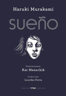 Sueño, Murakami / Menschik, Ed. Zorro Rojo