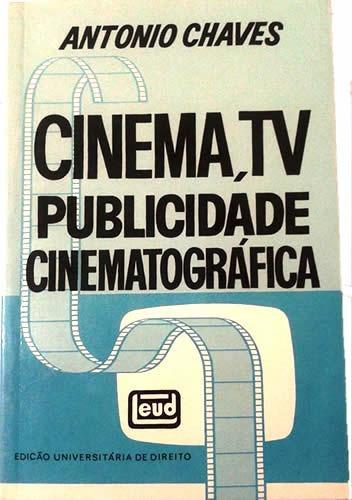 Cinema Tv Publicidade Cinematográfica Evolução E Importância