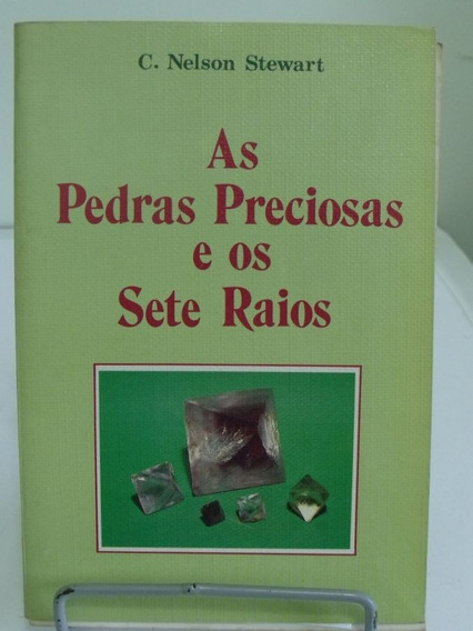 Livro As Pedras Preciosas E Os Sete Raios C. Nelson Stewart