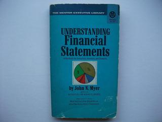 Entendiendo Los Estados Financieros - John Myer - En Inglés