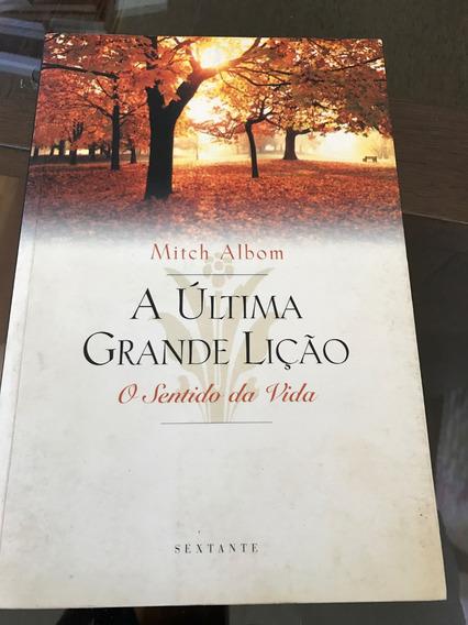 A Última Grande Lição - Mitch Albom - Motivacional