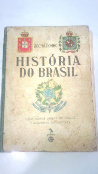 Livro Antigo História Do Brasil Rocha Pombo 1918