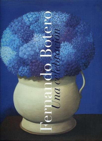 Fernando Botero . Una Celebración (contemporáneos)