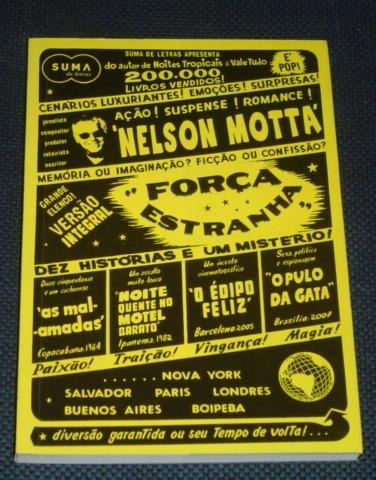 Força Estranha Nelson Motta Romance Livro Novo
