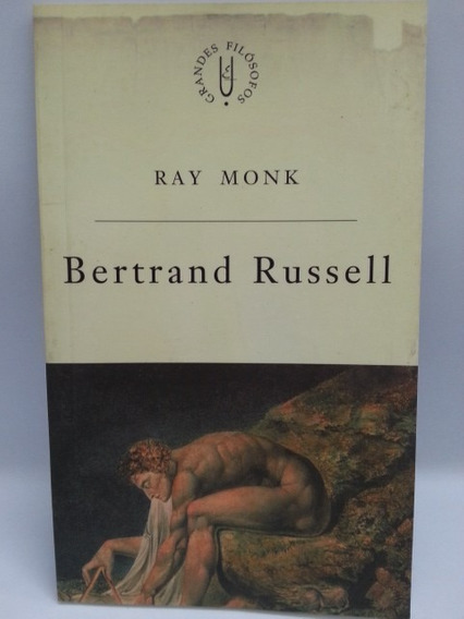 Livro: Monk, Ray - Bertrand Russel - Frete Grátis