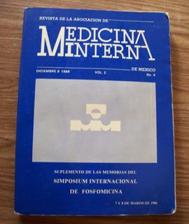 Medicina Interna-memoria Del Simposium Internal-fosfomicina