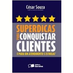 Superdicas Para Conquista Clientes