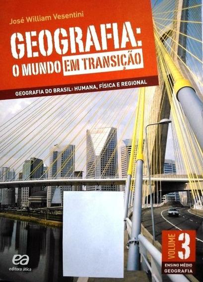 Livro, Ensino Médio, Geografia-o Mundo Em Transição (vol. 3)