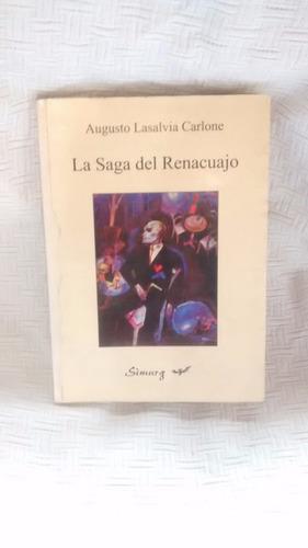 Imagen 1 de 3 de La Saga Del Renacuajo - Augusto Lasalvia Carlone Ed. Simurg