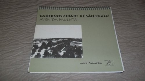Livro Cadernos Cidade De Sao Paulo Avenida Paulista