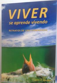 Viver Se Aprende Vivendo - Vsav - Livro