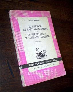 El Abanico De Lady Windermere _ Oscar Wilde - Col. Austral