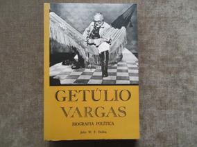 Getúlio Vargas - Biografia Política - Livro