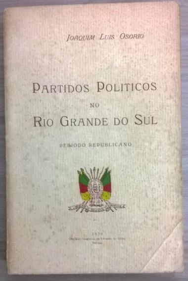 Partidos Políticos No Rio Grande Do Sul (autografado)
