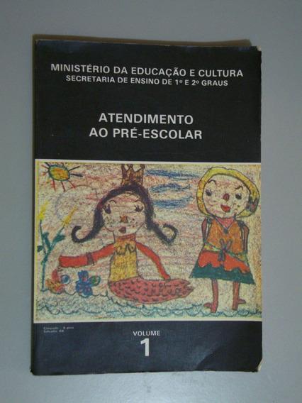 Livro Atendimento Ao Pré -escolar Volume 1